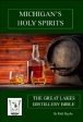 Michign's Holy Spirits - The Great Lakes Distillery Bible